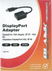Blank DisplayPort Adapter, DP ST - VGA BU